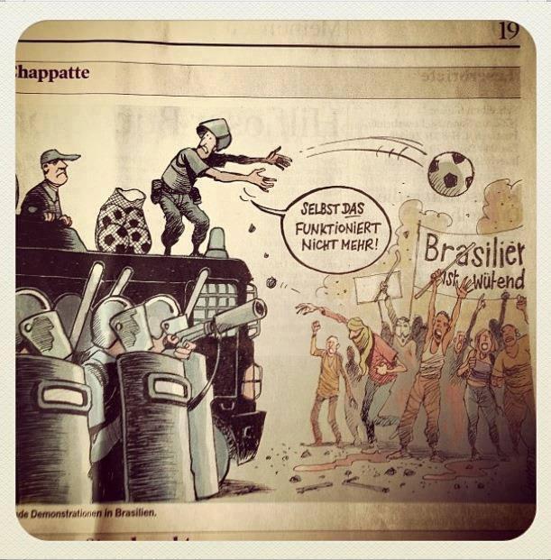 """""""Nem isso funciona mais"""", diz o cartoon de um jornal suíço sobre os protestos no Brasil. Na faixa, """"o Brasil está furioso""""."""